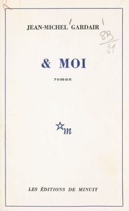 Jean-Michel Gardair - & moi.