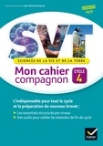 Jean-Michel Gardarein et Benoît Desrayaud - Sciences de la vie et de la terre Cycle 4 Mon cahier compagnon.