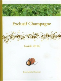 Jean-Michel Garnier - Exclusif Champagne.