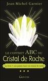 Jean-Michel Garnier - Le coffret ABC du cristal de roche - Avec une pointe laser en cristal de roche.