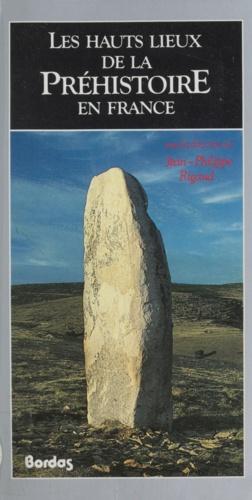 Les Hauts lieux de la préhistoire en France