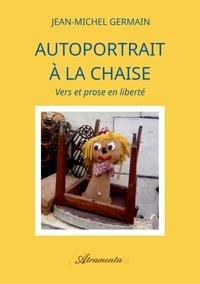 Livre télécharger invité Autoportrait à la chaise  - Vers et prose en liberté iBook PDB DJVU (French Edition)
