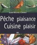 Jean-Michel Girard - Pêche plaisance, Cuisine plaisir.