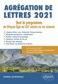 Jean-Michel Gouvard et Michèle Gally - Agrégation de Lettres - Tout le programme du Moyen Age au XXe siècle en un volume.