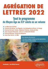 Jean-Michel Gouvard et Clémence Caritté - Agrégation de Lettres - Tout le programme du Moyen Age au XXe siècle en un volume.