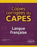 Jean-Michel Gouvard et Florence Plet - Copies corrigées du CAPES - Langue française.