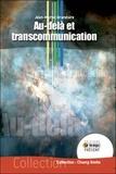 Jean-Michel Grandsire - Au-delà et transcommunication.