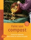 Jean-Michel Groult - Faire son compost.