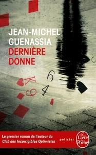 Jean-Michel Guenassia - Dernière donne.