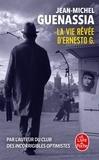 Jean-Michel Guenassia - La vie rêvée d'Ernesto G..
