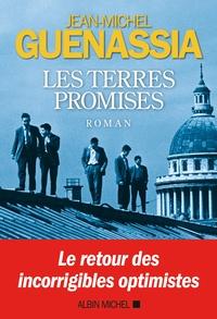 Jean-Michel Guenassia - Les terres promises.