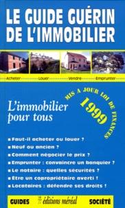 Histoiresdenlire.be LE GUIDE GUERIN DE L'IMMOBILIER. - Edition 1999 Image