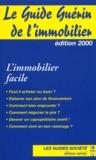 Jean-Michel Guérin - Le guide Guérin de l'immobilier. - Edition 2000.