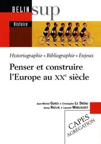 Penser et construire l'Europe au XXe siècle - Jean-Michel Guieu | Showmesound.org