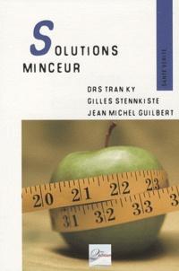 Jean-Michel Guilbert et Ky Tran - Solution Minceur - Les réponses médicales à l'obésité.