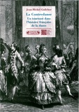 Jean-Michel Guilcher - La Contredanse - Un tournant dans l'histoire française de la danse.