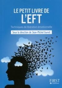 Jean-Michel Gurret - Le petit livre de l'EFT.