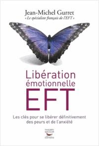 Jean-Michel Gurret - Libération émotionnelle EFT.
