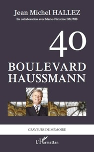 Jean-Michel Hallez - 40, boulevard Haussmann.