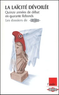 Goodtastepolice.fr La laïcité dévoilée - Quinze années de débat en quarante
