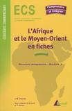 Jean-Michel Henriet - L'Afrique et le Moyen-Orient en fiches.