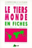 Jean-Michel Henriet - Le Tiers monde en fiches.