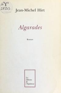 Jean-Michel Hirt - Algarades.