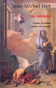 Jean-Michel Hirt - Les infidèles.