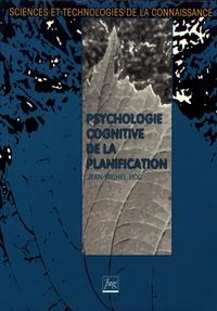 Jean-Michel Hoc - Psychologie cognitive de la planification.