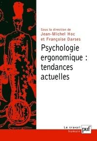Jean-Michel Hoc et Françoise Darses - Psychologie ergonomique : tendances actuelles.
