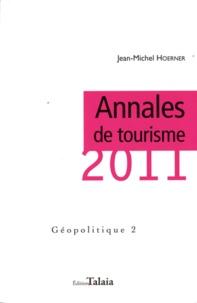 Jean-Michel Hoerner - Annales de tourisme 2011 - Géopolitique 2.