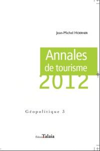 Jean-Michel Hoerner - Annales de tourisme 2012.