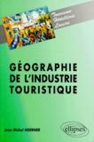 Jean-Michel Hoerner - Géographie de l'industrie touristique.