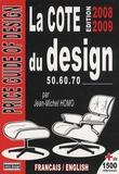 Jean-Michel Homo - La cote du design 1950, 1960, 1970.