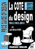 Jean-Michel Homo - La cote du design 1980, 1990, 2000.