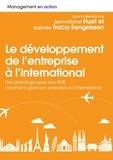 Jean-Michel Huet et Isabelle Tracq-Sengeissen - Le développement et management à l'international - Des grands groupes aux PME, comment gérer son extension à l'international.