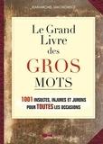 Jean-Michel Jakobowicz - Le Grand Livre des gros mots.