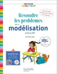 Jean-Michel Jamet - Résoudre les problèmes avec la modélisation - Du CE2 au CM2. 1 Cédérom