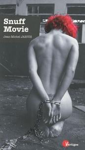 Jean-Michel Jarvis - Snuff Movie.