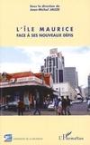 Jean-Michel Jauze - L'île Maurice face à ses nouveaux défis.