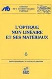 Jean-Michel Jonathan et  Collectif - L'optique non linéaire et ses matériaux.