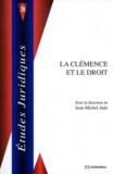Jean-Michel Jude - La clémence et le droit.
