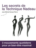 Jean-Michel Kensan Pierre - Les secrets de la Technique Nadeau - Méthode canadienne de régénération holistique.