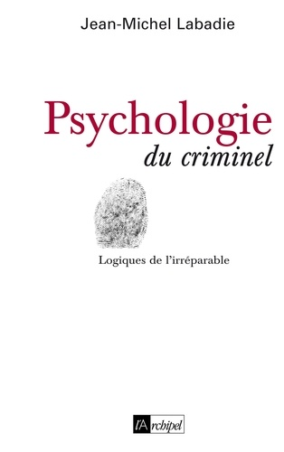 Psychologie du criminel