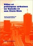 Jean-Michel Lacroix et  Collectif - Villes et politiques urbaines au Canada et aux Etats-Unis.