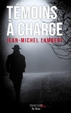 Jean-Michel Lambert - Témoins à charge.
