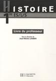Jean-Michel Lambin - Histoire 1e ES, L, S livre du professeur.