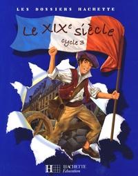 Jean-Michel Lambin - Le XIXe siècle Cycle 3.