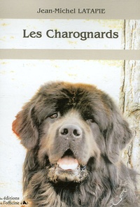 Jean-Michel Latapie - Les charognards.