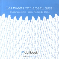 Jean-Michel Le Blanc - Les tweets ont la peau dure.